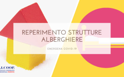 Reperimento strutture alberghiere con supporto socio-sanitario – Emergenza Covid-19